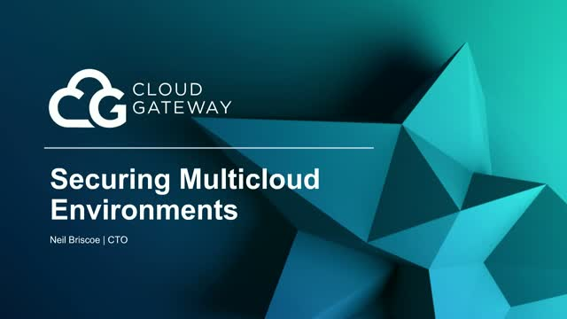 Securing Multicloud Environments