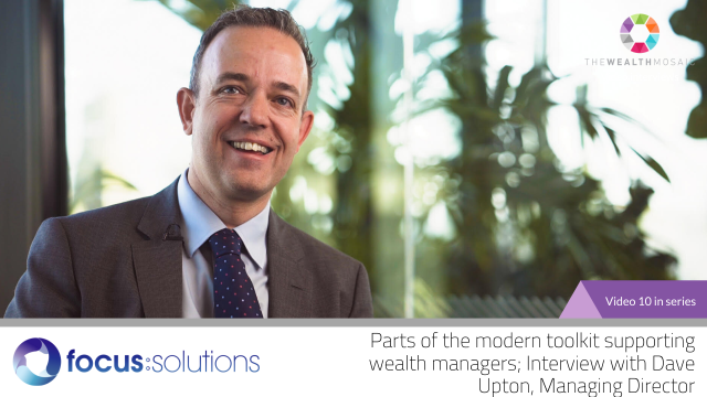 Focus Solutions:Supporting wealth managers in inter-generational wealth transfer