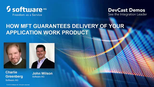 DevCast: How MFT Guarantees Delivery of Your Application Work Product