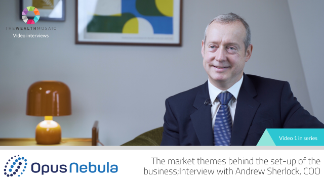 Opus Nebula: The market themes behind the set-up of the business