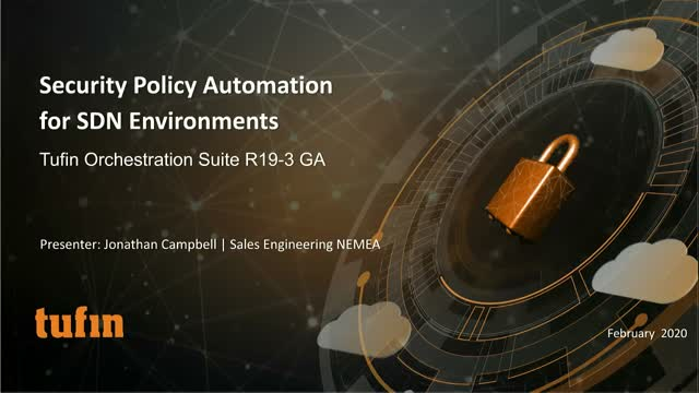 Security Policy Automation for Your SDN Fabric with Tufin R19-3 GA
