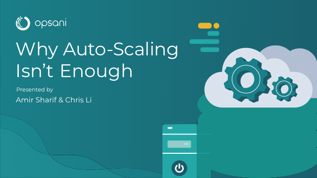 Why Auto-Scaling Isn't Enough