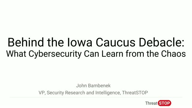 Behind the Iowa Caucus Debacle: What Cybersecurity Can Learn from the Chaos