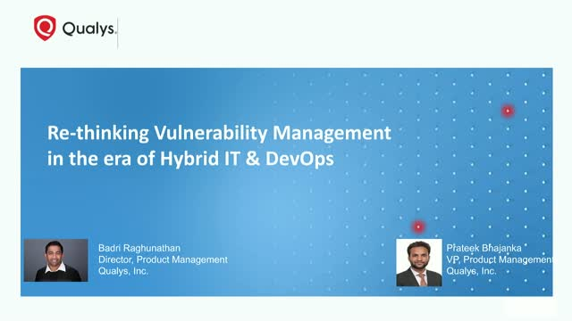 Re-thinking vulnerability management in the era of Hybrid IT & DevOps