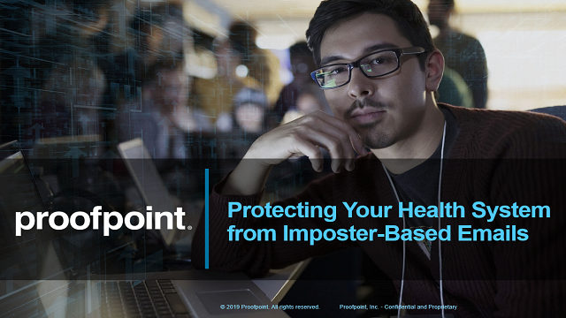 Protecting Your Health System from Imposter-Based Emails