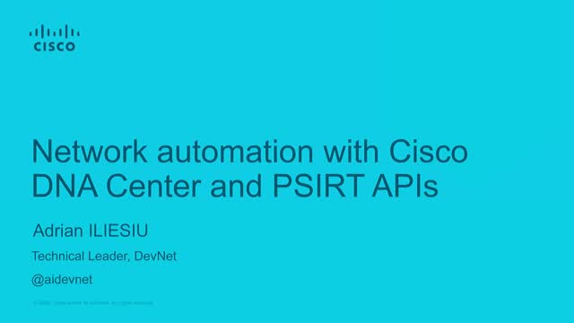 Network Automation with Cisco DNA Center and PSIRT APIs