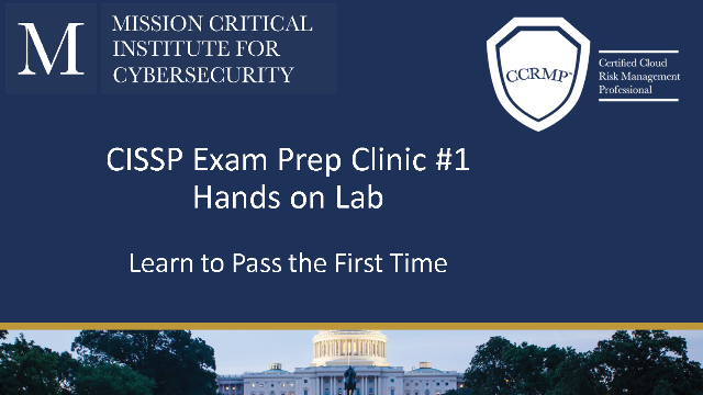 CISSP Exam Prep Clinic #1-How to pass your CISSP in 2020