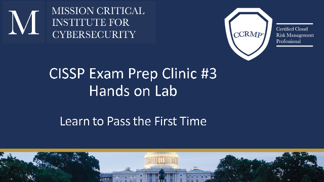 CISSP Exam Clinic #3: How to pass the 1st Time--Question Analysis