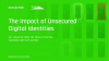 The Impact of Unsecured Digital Identities- 2020 Ponemon Institute Report