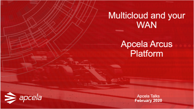 Multicloud and your WAN: Apcela Arcus Platform