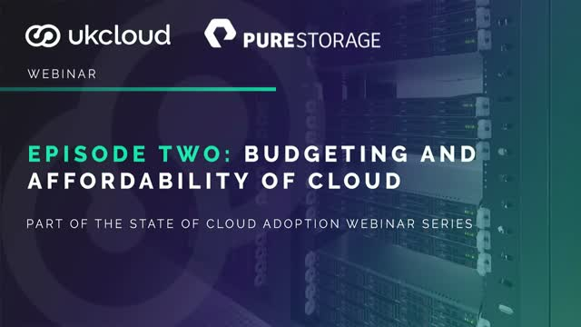 Episode 2: Budgeting and affordability of cloud
