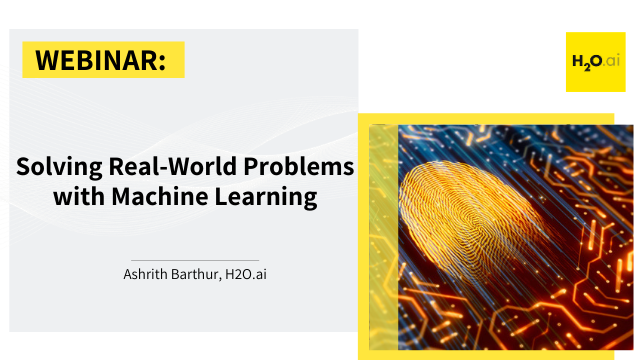 Solving Real-World Problems with Machine Learning