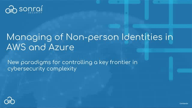 Managing Non-people Identities in AWS and Azure