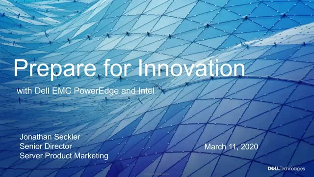Prepare for Innovation with PowerEdge Servers and Intel