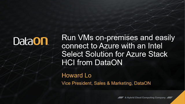 Run VMs on-prem, connect to Azure with Intel Select Solution for Azure Stack HCI