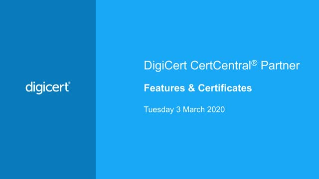 DigiCert CertCentral Partner: Features and Certificates
