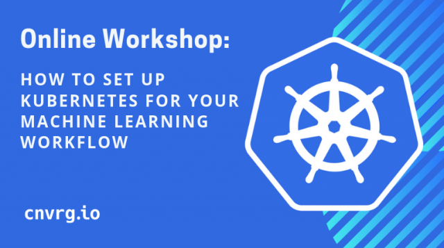 Kubernetes Series (I): How to set up Kubernetes for all your machine learning w