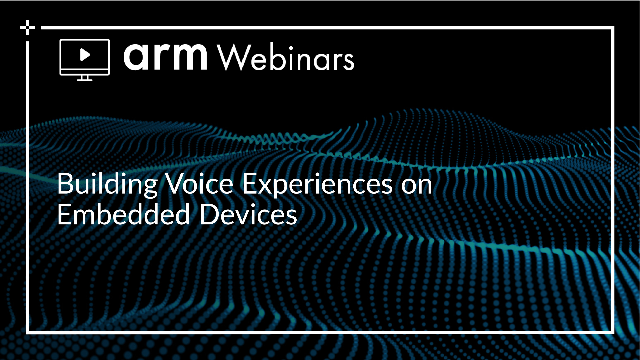 Building Voice Experiences on Embedded Devices