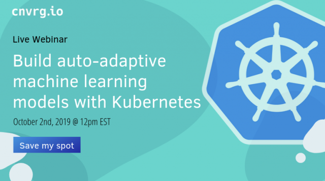Kubernetes Series (III) Build auto-adaptive ML models with Kubernetes