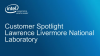 Intel Customer Spotlight Featuring Lawrence Livermore National Laboratory