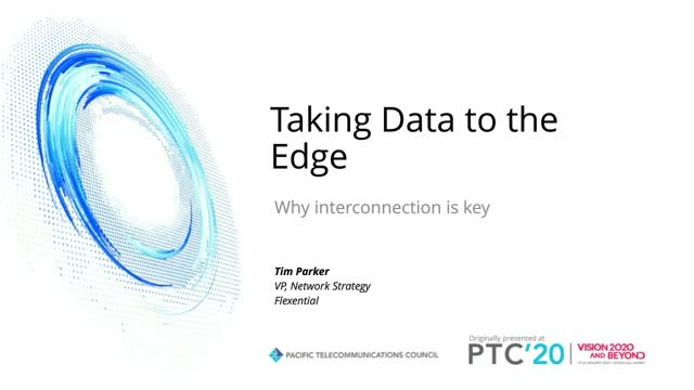 Taking Data to the Edge, Why Interconnection is Key