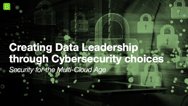 Creating Data Leadership through Cybersecurity choices