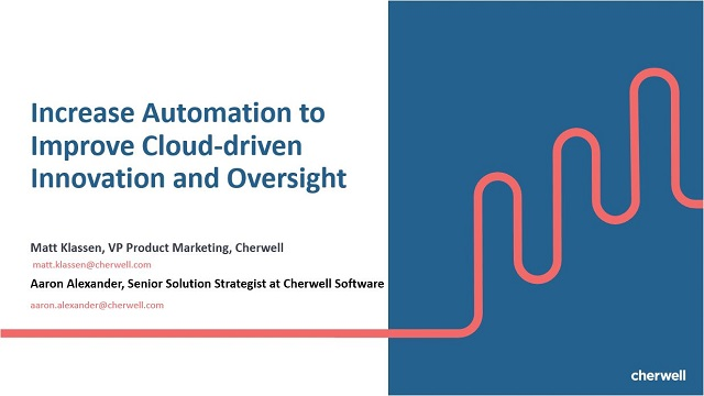 Increase Automation to Improve Cloud-driven Innovation and Oversight