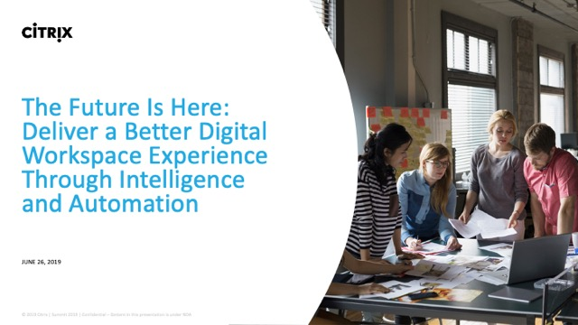 Deliver Better Digital Workspace Experience Through Intelligence and Automation