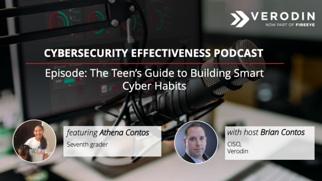 Cybersecurity Effectiveness Podcast: Teen's Guide to Building Smart Cyber Habits