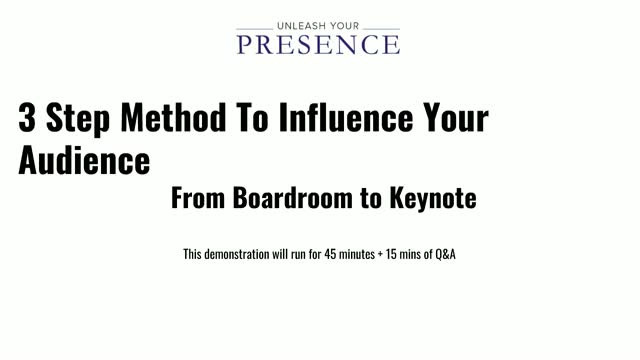 3 Steps to Influence Your Audience from the Boardroom to a Keynote
