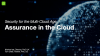 Assurance in the Cloud