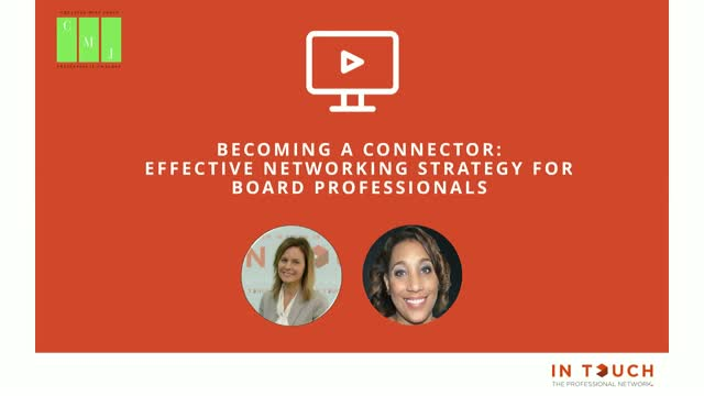 Becoming A Connector: Effective Networking Strategy For Board Professionals