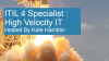 ITIL 4 Specialist Part Three: High Velocity IT