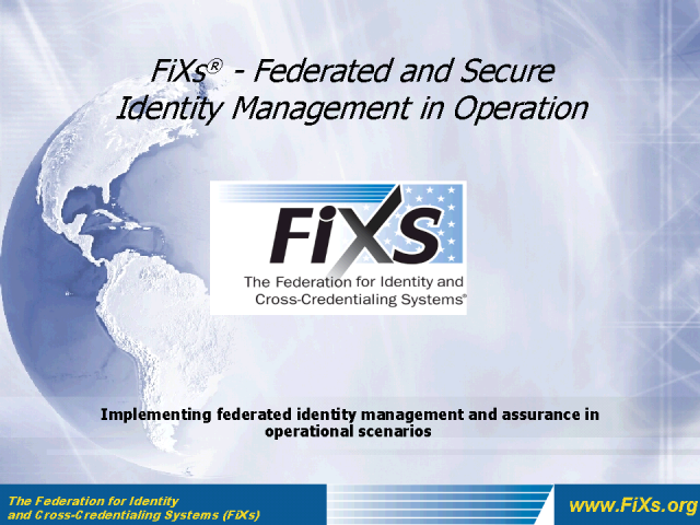 Federated and Secure Identity Management in Operation