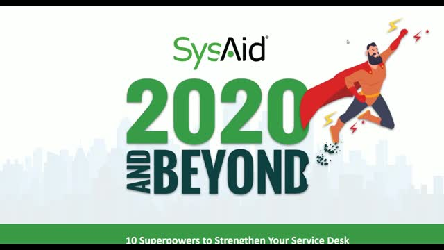 2020 and Beyond - 10 Superpowers to Strengthen Your Service Desk