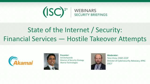 State of the Internet / Security: Financial Services — Hostile Takeover Attempts