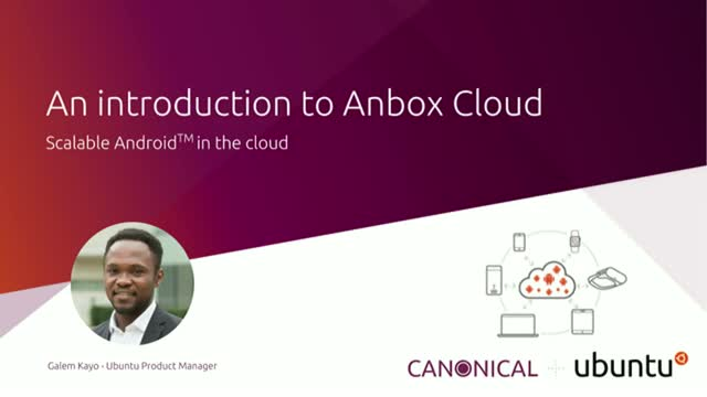 An introduction to Anbox Cloud