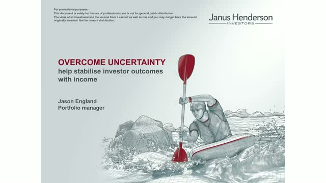 Overcoming uncertainty: help stabilise investor outcomes with income