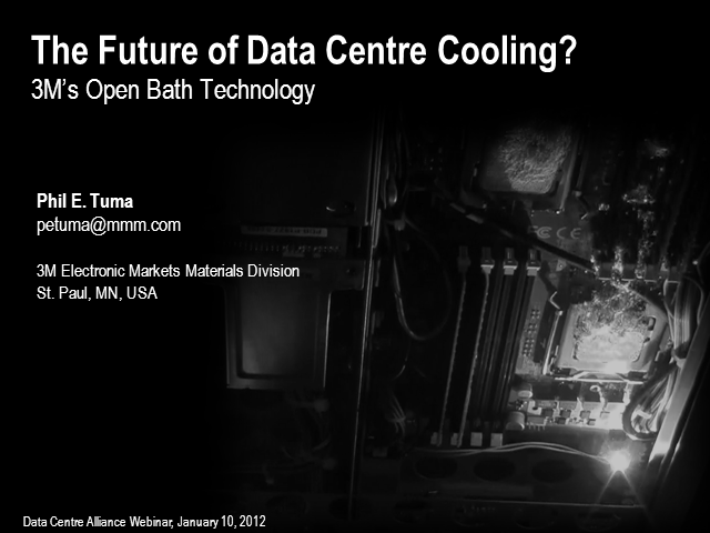 The Future of Data Centre Cooling? - 3M's Open Bath Technology