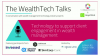 WealthTech Talks: Technology to support client engagement in wealth management