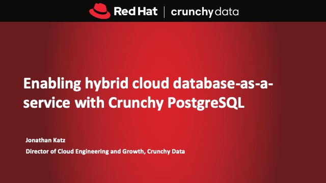 Enabling hybrid cloud database-as-a-service with Crunchy PostgreSQL
