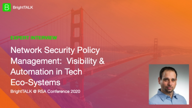 Network Security Policy Management: Visibility & Automation in Tech Eco-Systems