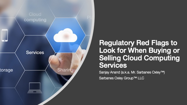 Regulatory Red Flags to Look For When Buying or Selling Cloud Computing Services