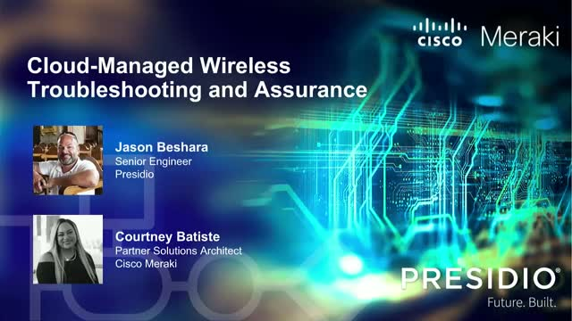 Cloud-Managed Wireless Troubleshooting and Assurance