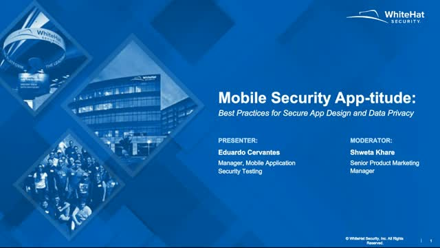 Mobile Security App-titude: Best Practices for Secure App Design and Data Privac