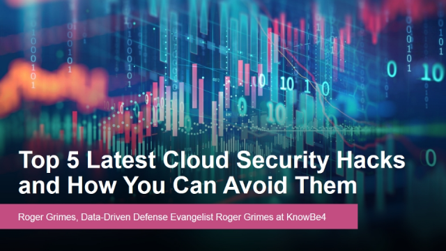 Top 5 Latest Cloud Security Hacks and How You Can Avoid Them