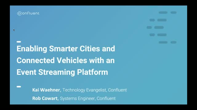 Enabling Smarter Cities and Connected Vehicles with Apache Kafka
