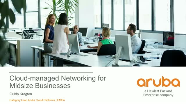 Aruba Cloud Managed Networking: Simple, Smart & Secure networking solutions