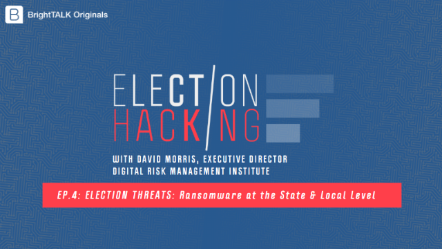 Election Threats: Ransomware at the State & Local Level