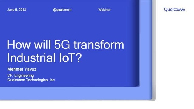 How will 5G transform Industrial IoT